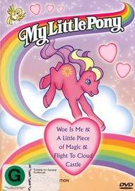 My Little Pony - Woe Is Me/A Little Piece Of Magic/Flight To Cloud Castle on DVD