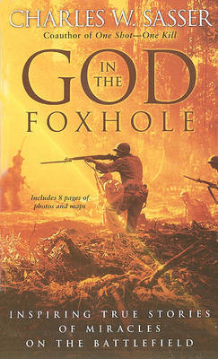 God in the Foxhole by Charles W Sasser image