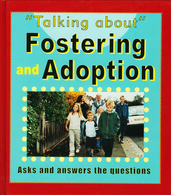 Fostering and Adoption by Sarah Levete image