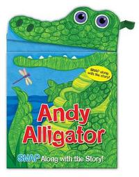 Andy Alligator by Sarah Albee