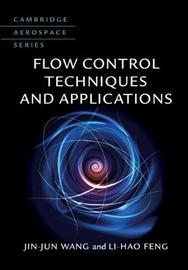 Flow Control Techniques and Applications by Jinjun Wang image