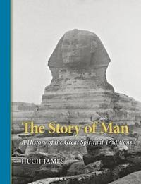 The Story of Man by Hugh James