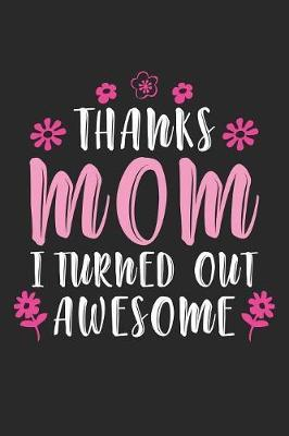 Thanks Mom by Mother Publishing