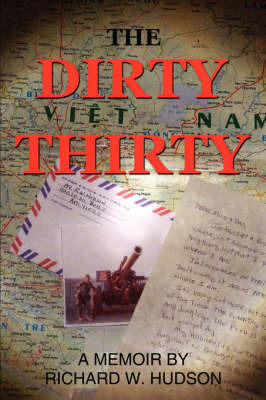 The Dirty Thirty by Richard W. Hudson image