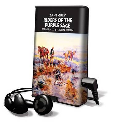 """a review of riders of the purple sage by zane grey About riders of the purple sage told by a master storyteller who, according to critic russell nye, """"combined adventure, action, violence, crisis, conflict, sentimentalism, and sex in an extremely shrewd mixture,"""" riders of the purple sage."""