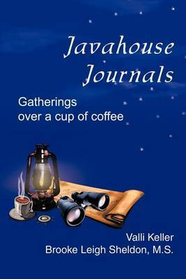 Javahouse Journals: Gatherings Over a Cup of Coffee by Valli Keller image