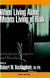 When Living Alone Means Risk: A Guide for Caregivers and Families image