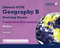 Edexcel GCSE Geography B Controlled Assessment Student Workbook by David Holmes image