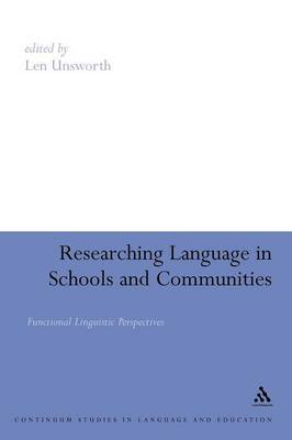 Researching Language in Schools and Communities by Len Unsworth