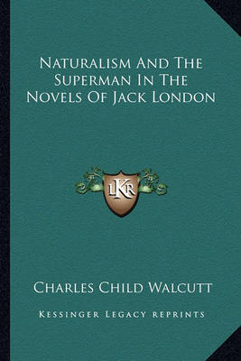 jack londons naturalism Jack london the call of the wild the law of life hamlin garlin the cambridge companion to american realism and naturalism: howells to london new york:.