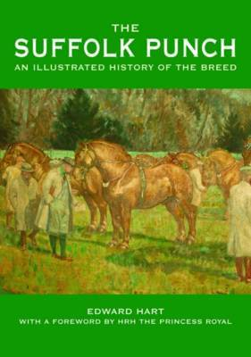 The Suffolk Punch by Edward Hart