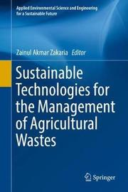 Sustainable Technologies for the Management of Agricultural Wastes image