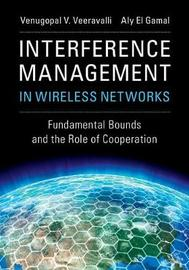 Interference Management in Wireless Networks by Venugopal V. Veeravalli image