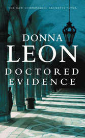 Doctored Evidence (Guido Brunetti #13) by Leon Donna