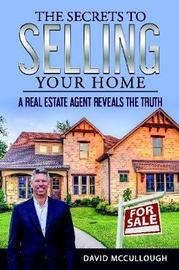 The Secrets to Selling Your Home by David McCullough