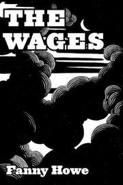 The Wages by Fanny Howe