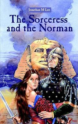 The Sorceress and the Norman by Jonathan M. Lee image