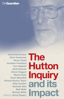 The Hutton Inquiry and Its Impact