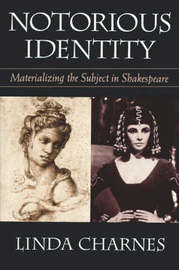 Notorious Identity by Linda Charnes