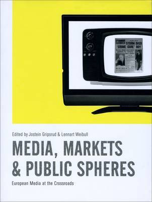 Media, Markets and Public Spheres image