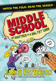 Middle School: My Brother is a Big, Fat Liar by James Patterson