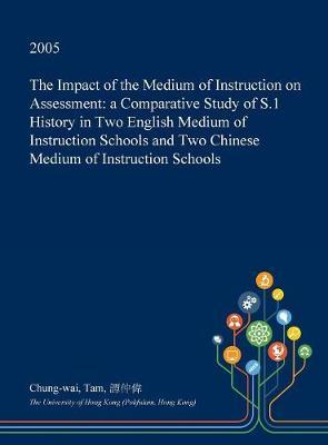 The Impact of the Medium of Instruction on Assessment by Chung-Wai Tam image