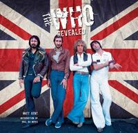 The Who Revealed by Matt Kent