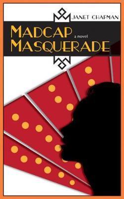 Madcap Masquerade by Janet Chapman image