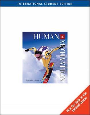 Human Motivation, International Edition (with InfoTrac) by Robert E. Franken