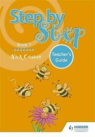 Step by Step Book 1 Teacher's Guide by Nick Coates image
