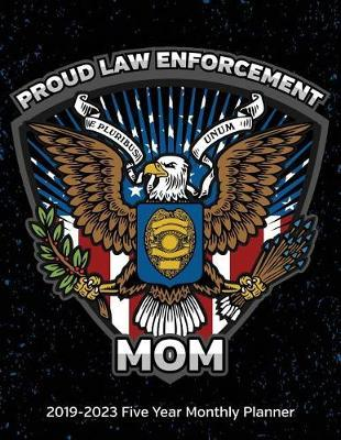 Proud law Enforcement Mom by Studiopolice Planners