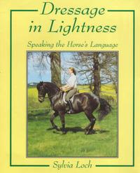 Dressage in Lightness by Sylvia Loch image