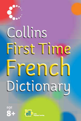 Collins First Time French Dictionary image