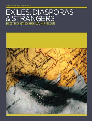 Exiles, Diasporas and Strangers
