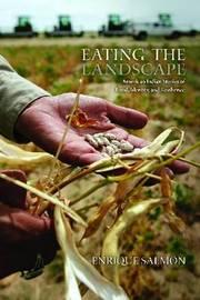 Eating the Landscape by Enrique Salmon