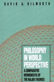 Philosophy in World Perspective by David A. Dilworth image