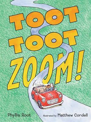 Toot Toot Zoom! by Phyllis Root image