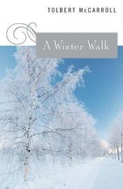 A Winter Walk by Tolbert McCarroll image