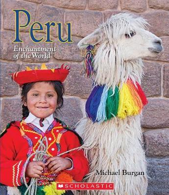 Peru (Enchantment of the World) by Michael Burgan