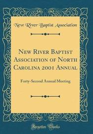 New River Baptist Association of North Carolina 2001 Annual by New River Baptist Association image