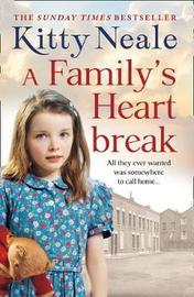 A Family's Heartbreak by Kitty Neale