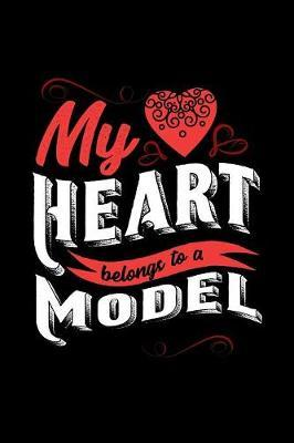 My Heart Belongs to a Model by Dennex Publishing image