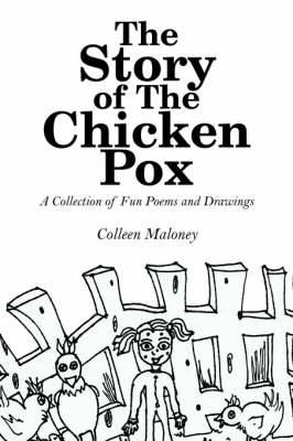 The Story of The Chicken Pox by Colleen Maloney image