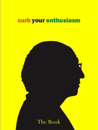 Curb Your Enthusiasm: The Book by Deirdre Dolan image