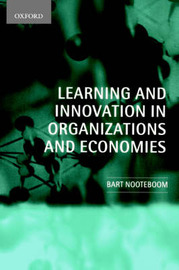 Learning and Innovation in Organizations and Economies by Bart Nooteboom image