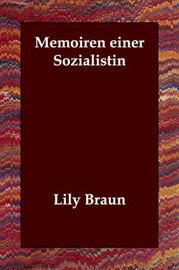 Memoiren Einer Sozialistin by Lily Braun image