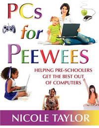 PCs for Peewees by Nicole Taylor