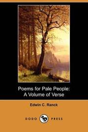Poems for Pale People by Edwin C Ranck
