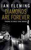 Diamonds are Forever: James Bond 007 by Ian Fleming