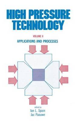 High Pressure Technology: Volume 2 by Ian L. Spain